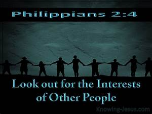 Philippians 2 4 Do Not Merely Look Out For Your Own