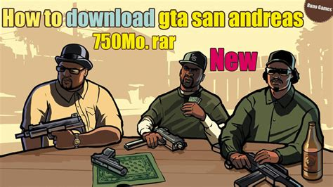 Get gta san andreas download, and incredible world will open for you. how to download gta san andreas (750Mo. Rar) | runo games