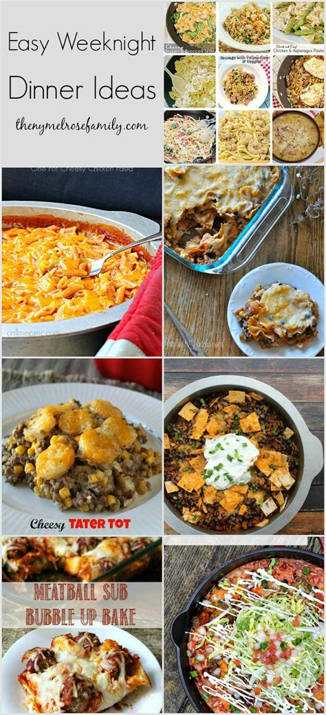 meal ideas easy weeknight dinner ideas the ny melrose family