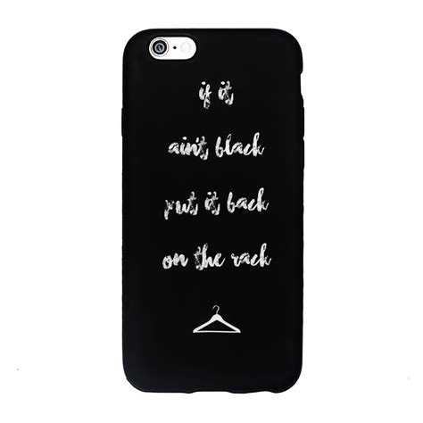 phone covers iphone 6 if it aint black put it back on the rack iphone cover