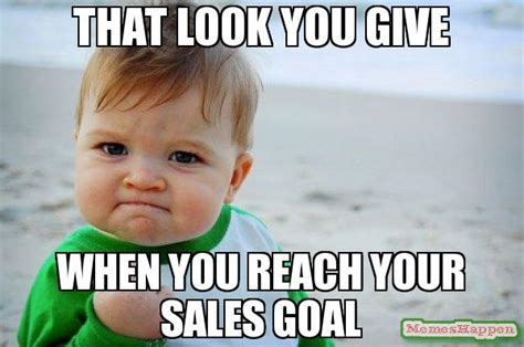 Sales Meme - reach it and surpass it everytime read this http amzn to 1eiyzg4 all the best humor books