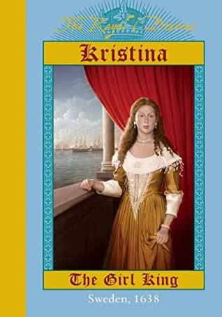 kristina  girl king  carolyn meyer