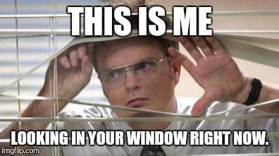 Office Window Meme - dwight schrute looking imgflip