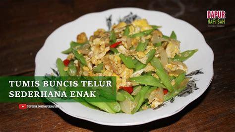 Adalah orak arik telur yang di kombinasikan dengan sayuran segar untuk lebih menghasilkan aroam yang sesungguhnya dari olahan tersebut. Resep Tumis Buncis Telur Orak Arik Enak - YouTube