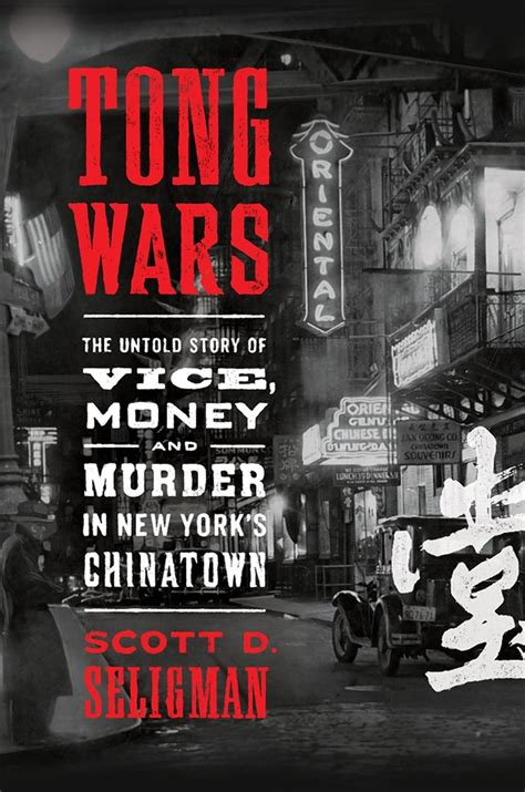 tong wars details chinatowns bloody    early