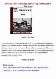 Yamaha Xt600 Workshop Service Repair Manual P By Arthur