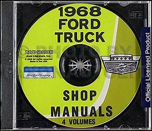 1968 Ford Truck Shop Manual Set On Cd Pickup F100 F250