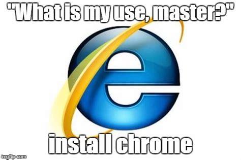 Whats An Internet Meme - internet explorer meme imgflip
