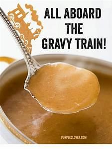 ALL ABOARD THE GRAVY TRAIN! PURPLECLOVERCOM | Meme on SIZZLE