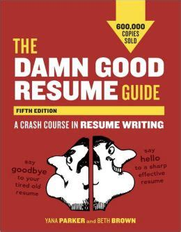 the damn resume guide fifth edition a crash course