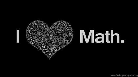 Hd I Love Math Mathematics Wallpapers Hd 1080p Full Size