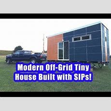 20' Modern Offgrid Sip Tiny House On Wheels Youtube