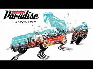 Burnout Paradise Remastered : burnout paradise remaster coming to ps4 and xbox one gamegrin ~ Medecine-chirurgie-esthetiques.com Avis de Voitures