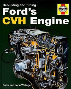 Haynes  Ford U0026 39 S Cvh Engine  Rebuild And Tuning