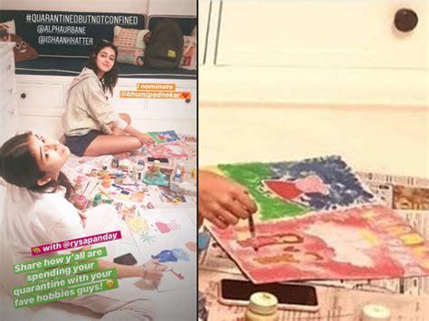 Ananya Panday gets creative during coronavirus lockdown ...
