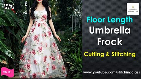 Boat Neck Gown Cutting by Floor Length Umbrella Cut Frock Cutting And Stitching
