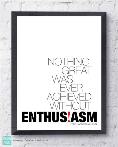 It Is With Great Interest And Enthusiasm That I Am Applying by Inspirational Ralph Waldo Emerson Quote Nothing