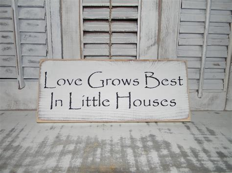 home decor signs shabby chic love grows best in little houses sign primitive rustic shabby