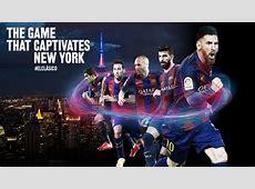 El Clásico in New York FC Barcelona
