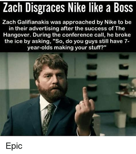 Conference Call Meme - zach disgraces nike like a boss zach galifianakis was approached by nike to be in their