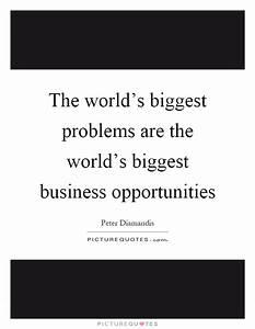 The world's biggest problems are the world's biggest ...