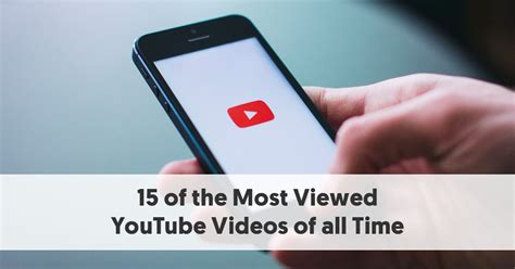 15 of the Most Viewed YouTube Videos of all Time [Updated ...