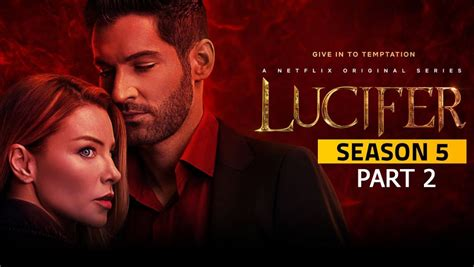 Season 5 part 2 premieres may 28th. Lucifer Season 5: Netflix Premiere News, What To Expect, Fan Theories On Lucifer's Fate