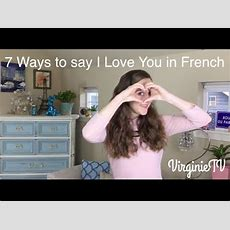 7 Ways To Say I Love You In French Youtube