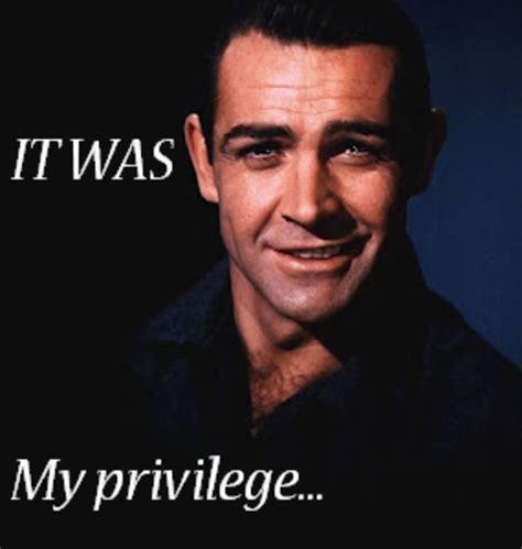 Privilege Meme - it was my privilege know your meme