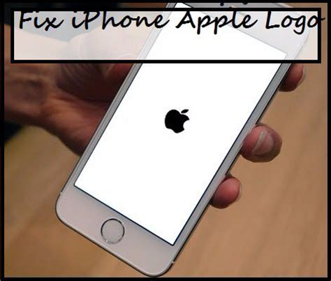 iphone stuck on apple logo 5 methods to fix iphone stuck on apple logo easiest ways