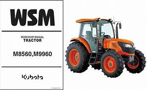 Kubota M8560 M9960 Service Manual Wsm Download