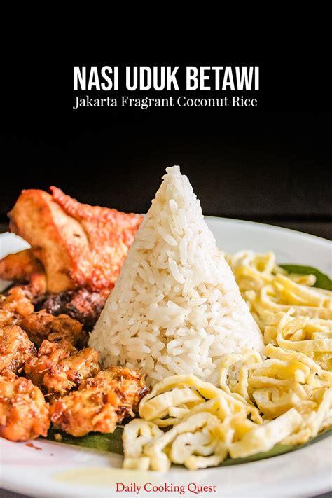 nasi uduk betawi jakarta fragrant coconut rice daily