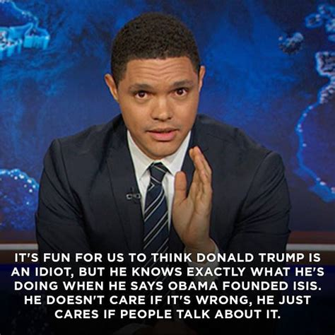 Trevor Noah Memes - funny quotes about donald trump by comedians and celebrities trevor noah funny quotes and