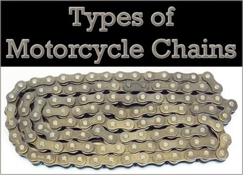 Types Of Motorcycle Chains