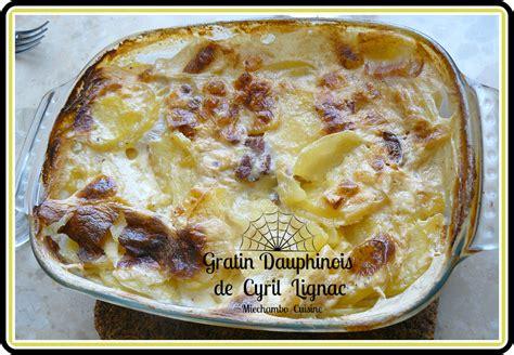 gratin dauphinois hervé cuisine gratin quot dauphinois quot de cyril lignac miechambo cuisine