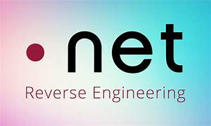 Quick Start Guide To  Net Reverse Engineering