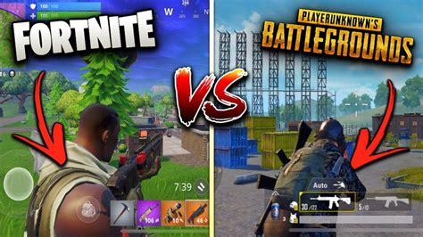fortnite mobile  pubg mobile  game