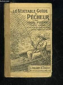 Le Veritable Guide Du Pecheur