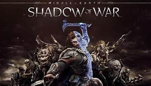 Middle Earth Shadow Of War Review Just Me And My Uruk