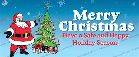 merry christmas have a safe happy holiday harkins safety