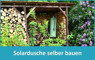 Außendusche Selber Bauen by Anleitung Solardusche Selber Bauen Im Eigenen Garten