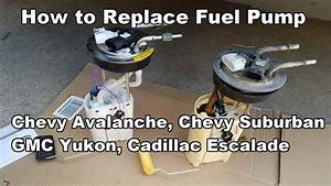 How To Replace Fuel Pump Chevy Avalanche Suburban Gmc