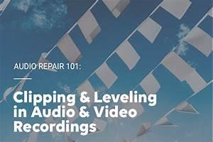 Audio Repair 101