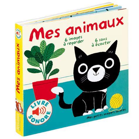 le liseuse pour livre livre sonore mes animaux pour enfant de 9 mois 224 3 ans oxybul 233 veil et jeux