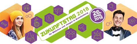 Zukunftstag 2018  Für Mädchen Und Jungen In Brandenburg