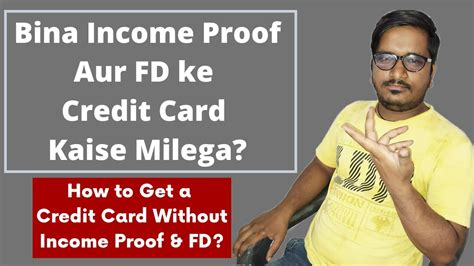 Surely some companies are willing to offer upper middle class college students some sort of decent credit card? How to a Get Credit Card Without Income Proof & Fixed Deposit - YouTube