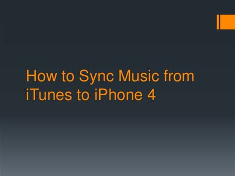 transfer songs from iphone to itunes how to sync from itunes to iphone 4