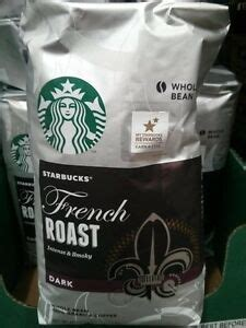 This coffee gets its distinctive sweetness from the way it is roasted: 40oz Big Bag Starbucks French Roast Intense,Smoky Dark Whole Bean,Arabica Coffee 762111614902 | eBay