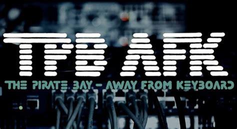 Tpb Afk  Un Documentar Complet Despre Pirate Bay
