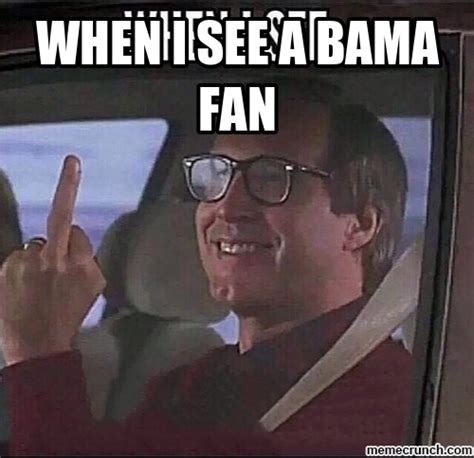 Bama Memes - when i see a bama fan